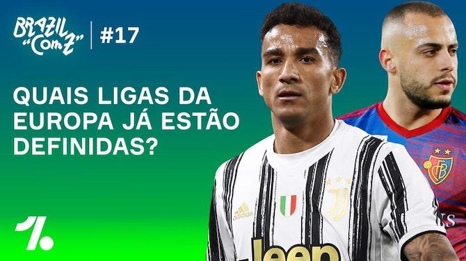 'Brazil com Z' # 17: Título da Premier League já está decidido, mas e as vagas na Champions?