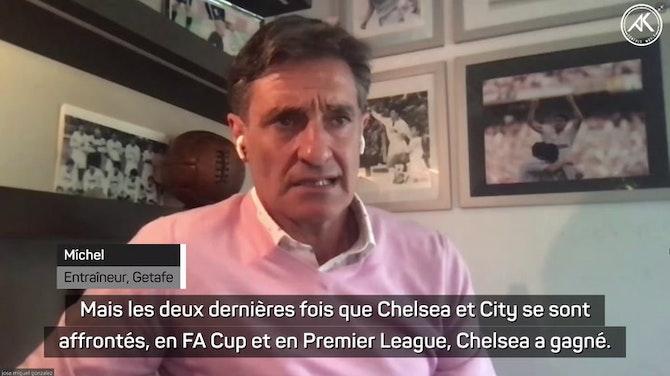 Finale - Míchel parie sur Chelsea