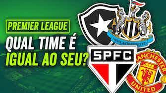 Imagem de visualização para Qual time da PREMIER LEAGUE é igual ao seu do BRASILEIRÃO? Flamengo, Palmeiras e São Paulo...