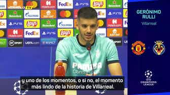 """Imagen de vista previa para Rulli: """"El último recuerdo sobre el United, es el momento más lindo de la historia del Villarreal"""""""