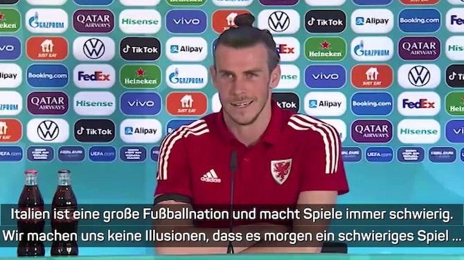 "Bale lobt Italien: ""Große Aufgabe"""