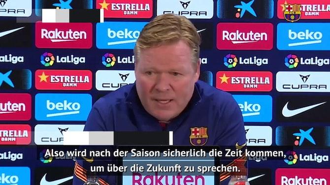 Koeman: Sehe mich weiterhin als Barca-Trainer