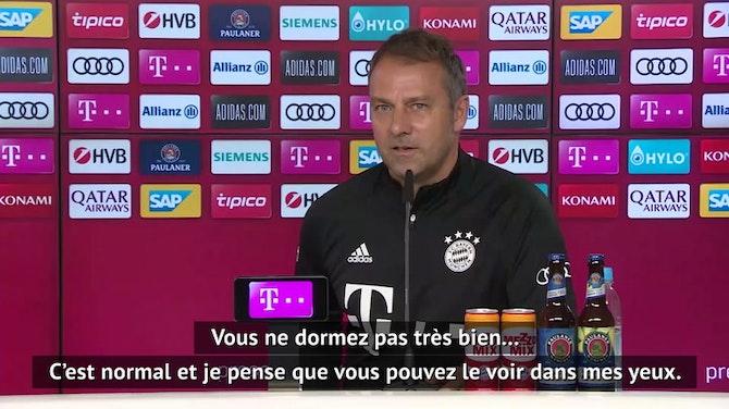 """Bayern - Flick : """"On ne peut pas oublier une élimination aussi rapidement"""""""