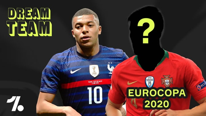 Qual o DREAM TEAM da Euro 2020?