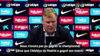 """Image d'aperçu pour 37e j. - Koeman : """"J'espère que Messi va continuer avec nous"""""""
