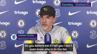 Preview image for 'I don't even know who is on the list!' - Tuchel on Ballon d'Or