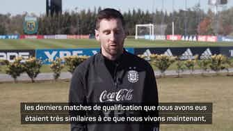"""Image d'aperçu pour Argentine - Messi : """"Nous sommes un groupe très agréable et uni"""""""
