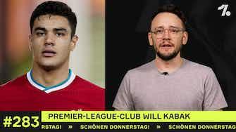Vorschaubild für Premier-League-Club will Kabak