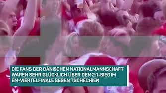 Vorschaubild für Dänemark-Fans im EM-Rausch nach Viertelfinal-Sieg