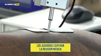 Vorschaubild für Villarreal players complete medical tests ahead of pre-season