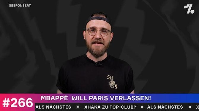 Vorschaubild für Mbappe will weg - Aber wohin?