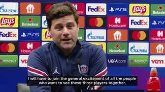Vorschaubild für Pochettino on Messi, Mbappé and Neymar playing together and his goalkeeping options