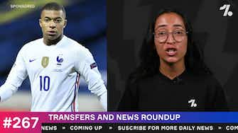 Preview image for Transfer round-up: Mbappe, Sterling and more!