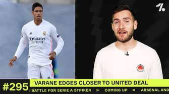 Preview image for Varane to Man United UPDATE!