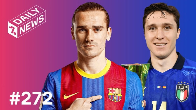Preview image for Italy through: Who joins them? + Barça to offer Griezmann to Chelsea?!