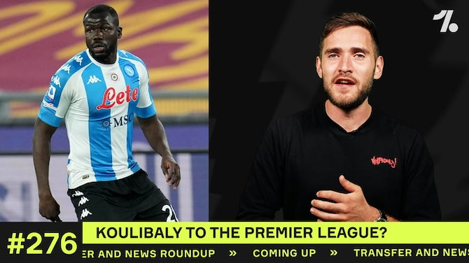 Preview image for Is Koulibaly heading to the Premier League?