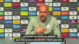 """Image d'aperçu pour 5e j. - Guardiola : """"Les 5 qui doivent apporter le ballon à ceux de devant n'ont pas été bons aujourd'hui"""""""