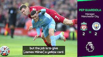 Preview image for Pep dismayed with Milner's red card escape