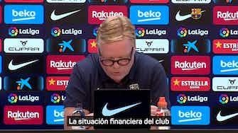 Imagen de vista previa para  El comunicado de Ronald Koeman, antes del partido ante el Cádiz