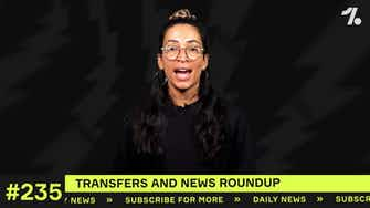 Preview image for YOUR club's latest transfers and news!