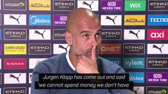 Preview image for Pep hits back at critics over big spendings