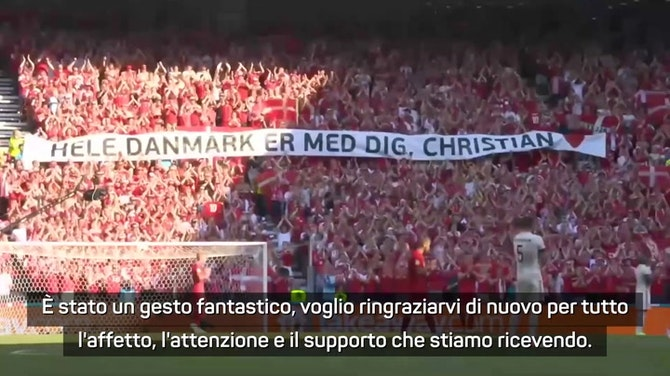 """Danimarca, Hjulmand sull'omaggio a Eriksen: """"Gesto fantastico, grazie"""""""