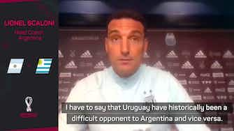 Preview image for Uruguay have 'historically been a difficult opponent' for Argentina - Scaloni