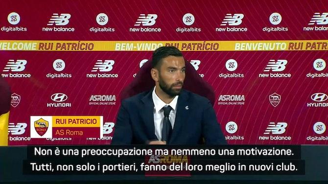 """Anteprima immagine per Rui Patricio: """"Problema portieri? Alla Roma per dare il massimo"""""""