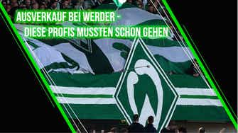 Vorschaubild für Ausverkauf bei Werder: Diese Profis mussten schon gehen