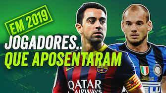 Imagem de visualização para Sneijder, Xavi e Petr Cech! Quais jogadores APOSENTARAM em 2019?   Resenhas e Opiniões