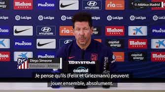 """Image d'aperçu pour Atlético - Simeone : """"Joao Felix et Griezmann peuvent jouer ensemble"""""""