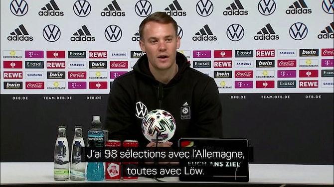 """Euro 2020 - Neuer : """"On veut dire au revoir à Löw et son staff de la meilleure façon"""""""