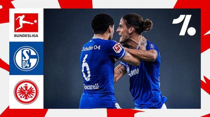 O que de melhor aconteceu em FC Schalke 04 vs. Eintracht Frankfurt   05/15/2021