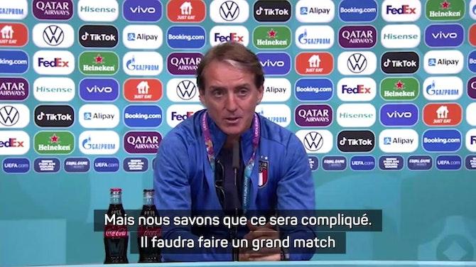 """Image d'aperçu pour Demies - Mancini relance la polémique : """"Injuste de ne pas avoir de supporters italiens ou espagnols dans le stade"""""""