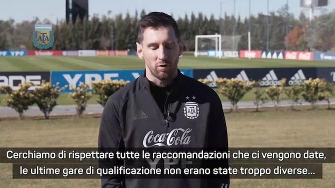 """Messi sull'Argentina: """"Brutto momento, ci sono molti contagi"""""""
