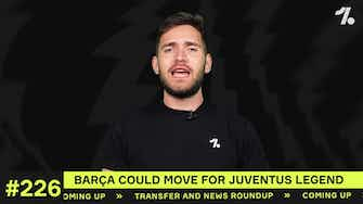 Preview image for Which Juventus LEGEND could Barça sign?
