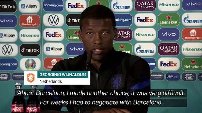 Wijnaldum explains Barcelona snub and PSG signing