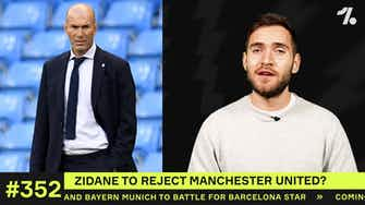 Preview image for Why Zidane could REJECT Man United...