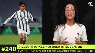 Preview image for Why Allegri wants Dybala to STAY at Juventus...