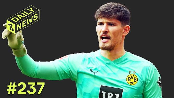 BVB holt neuen Torwart! Klose muss allen absagen!