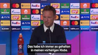 """Vorschaubild für FCB-Dominanz? Nagelsmann kritisiert """"Jammer-Modus"""""""