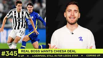 Preview image for Real Madrid want Chiesa deal