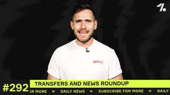 Preview image for Transfer update: Roma, Atlético and Barcelona make moves!