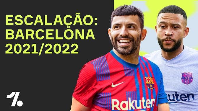 Imagem de visualização para Agüero, Depay e Messi! Qual a ESCALAÇÃO do BARCELONA pra temporada 21/22?!