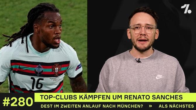 Vorschaubild für Top-Clubs kämpfen um Renato Sanches
