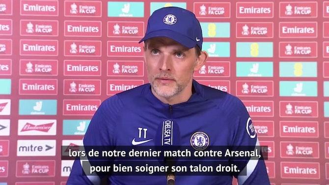 """Finale - Tuchel : """"Kanté débutera contre Leicester"""""""