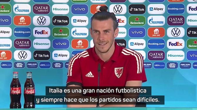 Gareth Bale no teme a la imbatida Italia