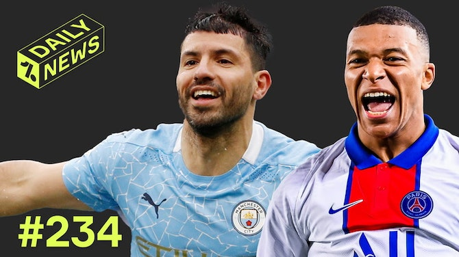 Preview image for Mbappe to STAY at PSG? + Reaction as Aguero bids farewell!