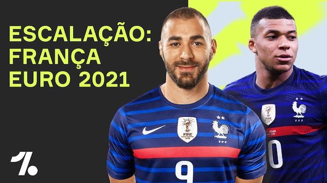 BENZEMA está de VOLTA! Qual a ESCALAÇÃO da FRANÇA pra Euro 2021?