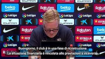 """Anteprima immagine per Koeman: """"Barça in ricostruzione, non aspettatevi miracoli"""""""